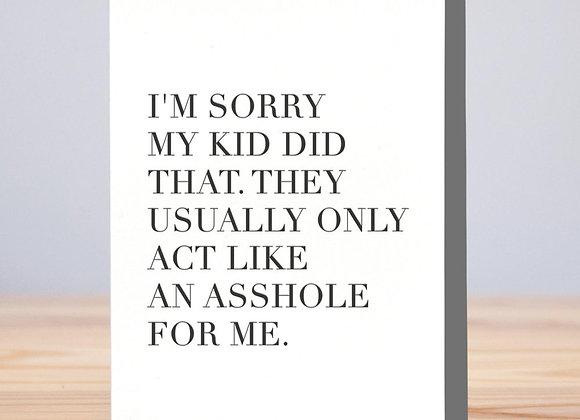 A**hole Kid Apology Card