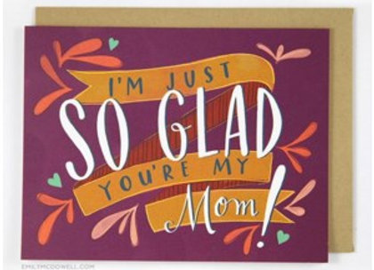 So Glad You're My Mom Mother's Day Card