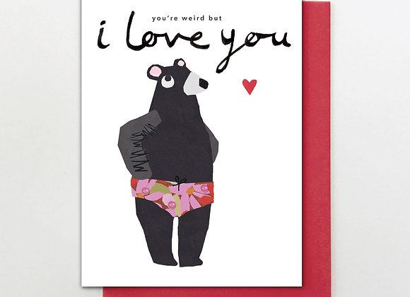 Weird Love You Bear Card