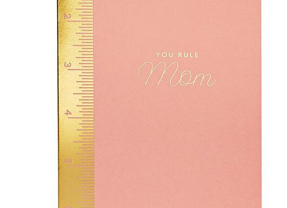 You Rule Mom Mother's Day Card