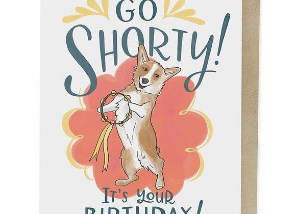 Go Short It's Your Birthday Card