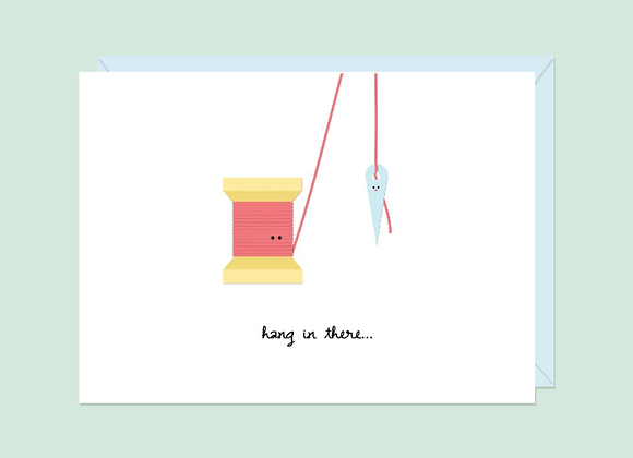 Hang In There ... Card