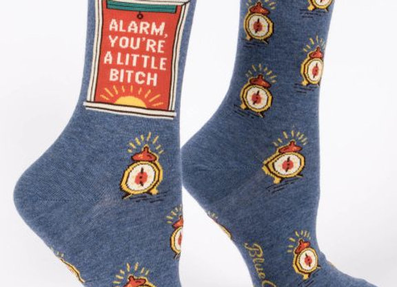 Women's Crew Socks Alarm You're A Little B*tch