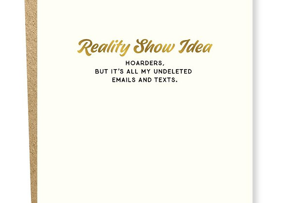 Reality Bites Hoarders Card
