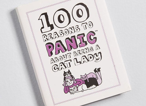 100 Reasons to Panic About Being a Cat lady - Book