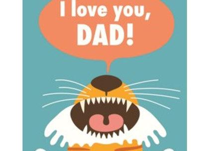 Tiger Love You Dad Card