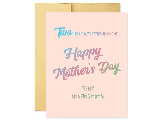 Two Is Always Better Than One Happy Mother's Day Card