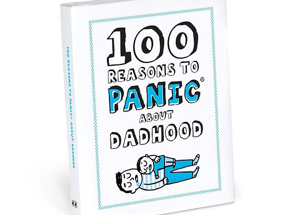100 Reasons to Panic about Dadhood - Book