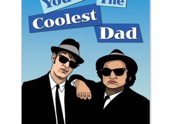 You're The Coolest Dad Blues Bros Card