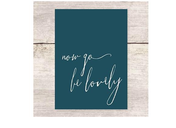 Go Be Lovely Card