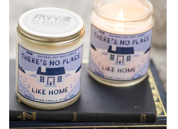 There's no Place at Home 8oz Candle - My Weekend is Booked