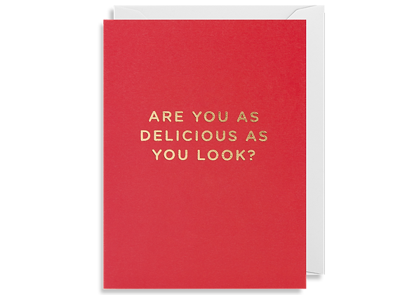 Mini As Delicious As You Look Card