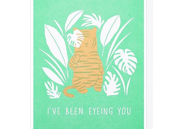 I've Been Eyeing You Tiger Card