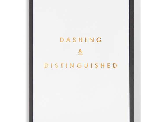 Dashing And Distinguished Card