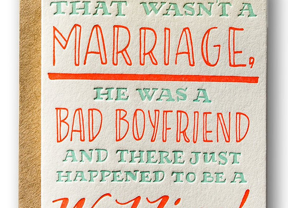 Bad Boyfriend  Divorce Card