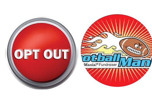 2020 Fundraising Opt Out-Football Mania