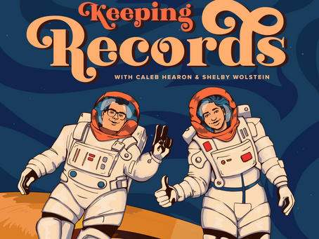 KEEPING RECORDS with CALEB HEARON and SHELBY WOLSTEIN