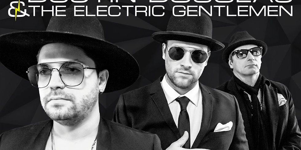 Dustin Douglas and the Electric Gentleman