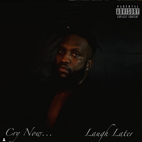 "Cordell Watts ""Cry Now, Laugh Later"" Album ✨"
