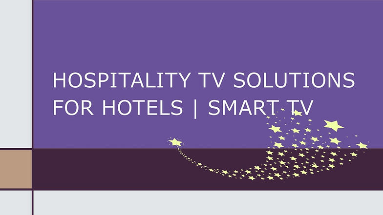 Hospitality TV Solutions _For Hotels _ S