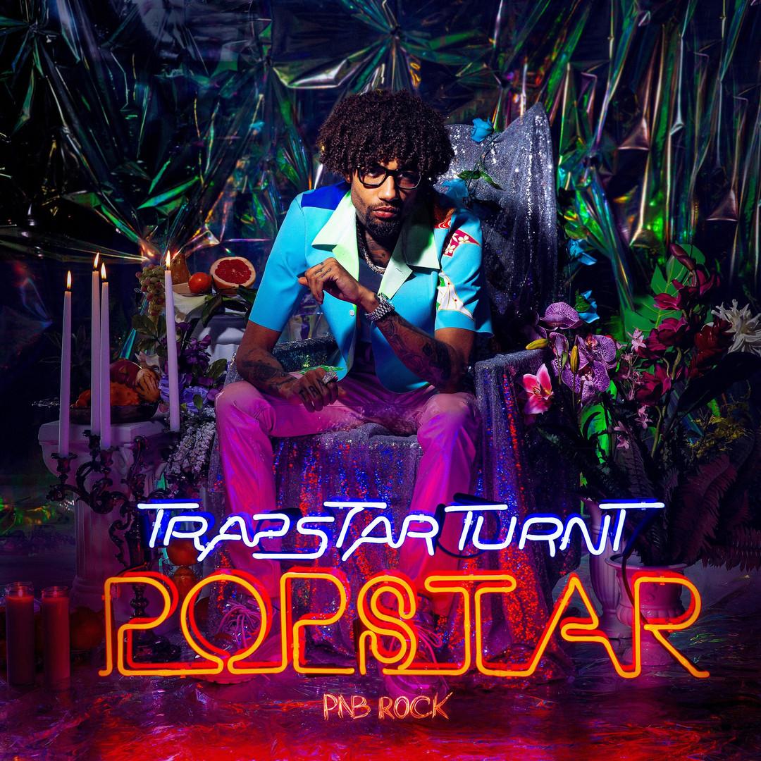 "PnB Rock ""TrapStar Turnt PopStar"" Album Cover"