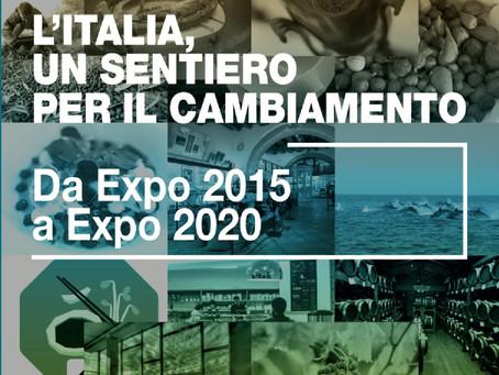 Da Expo 2015 a Expo 2020 L'italia, un sentiero per il cambiamento