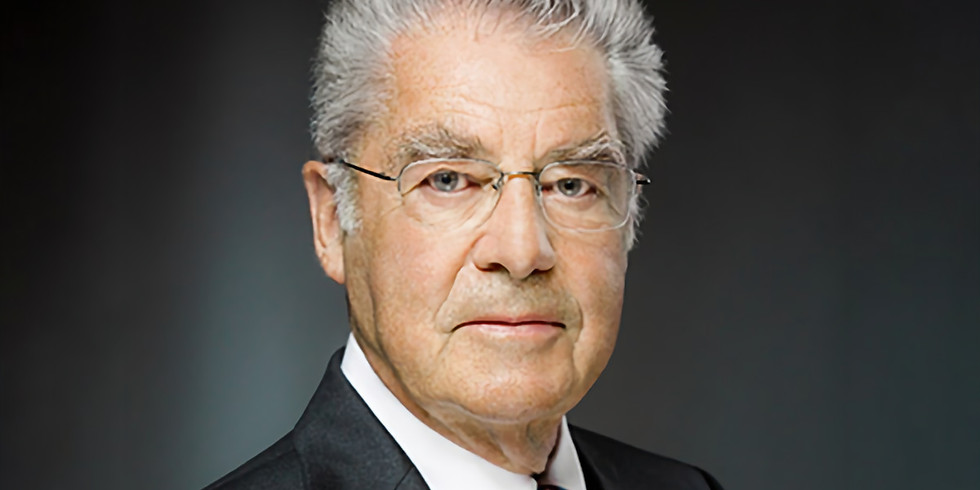 Former President of the Republic of Austria, Honourable Heinz Fischer