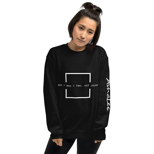 wan + wan = two, nat chree - Unisex Sweatshirt