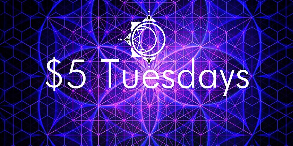 $5 Tuesdays