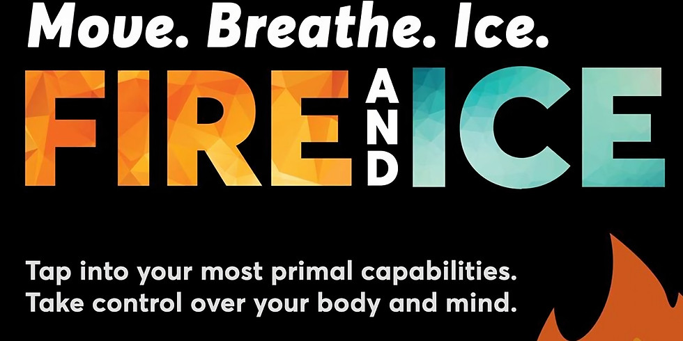 Fire & Ice II: Move, Breathe, Ice with The ANNEX