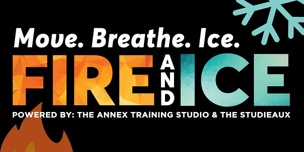 Fire and Ice @ The Annex Training Studio