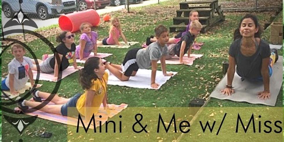 Mini & Me w/ Miss Juli