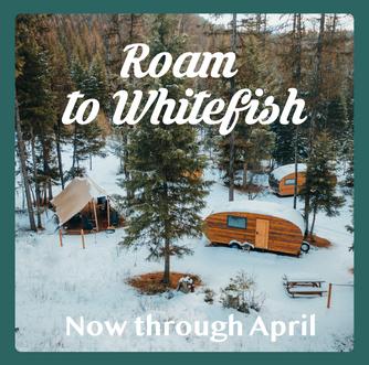 Roam to whitefish – 1.png