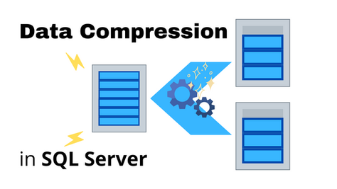How to Effectively Compress Your Data in SQL Server
