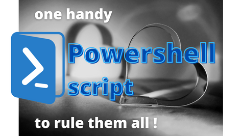 One handy Powershell script template to rule them all