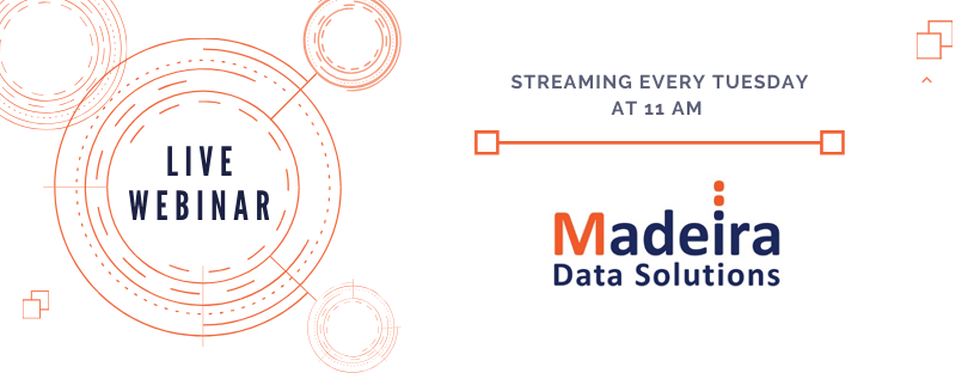 Madeira Data Solutions Free Live Webinars