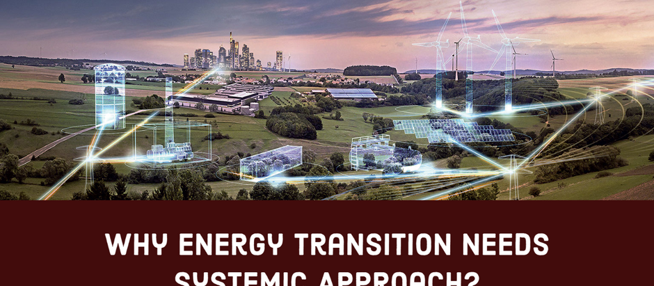 Why Energy Transition Needs Systemic Approach