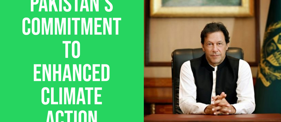 Pakistan's Commitment To Enhanced Climate Action