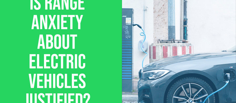 Is the range anxiety of drivers justified given the current Electric Vehicle technology?