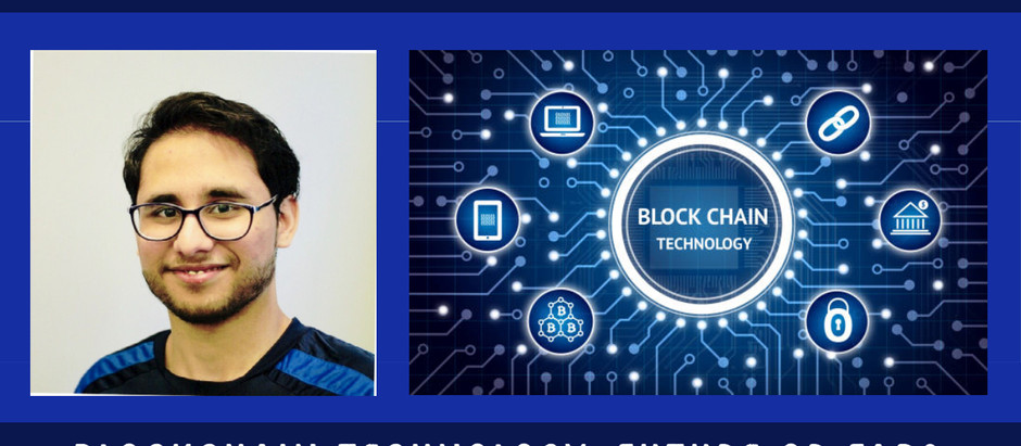 Blockchain Technology: Future or Fad? An Interview with Rahul Kothari of University of Liverpool
