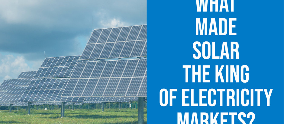 What made Solar the King of Electricity Markets