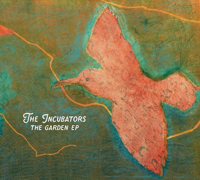 Incubators_TheGardenEP-cover.jpg