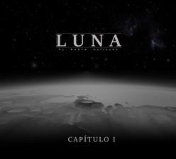 Luna - Capítulo I