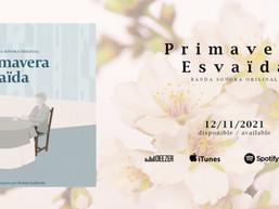 Primavera Esvaïda, lanzamiento Banda Sonora Original