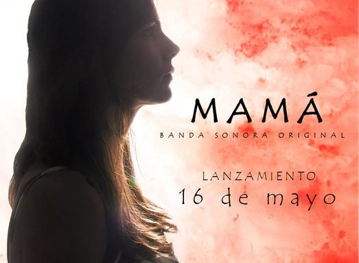 Banda Sonora Original de Mamá