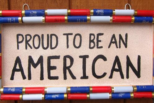 Shotgun Shell Proud to be an American