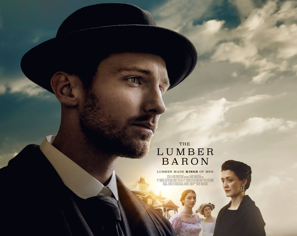 Lumber Baron, the movie
