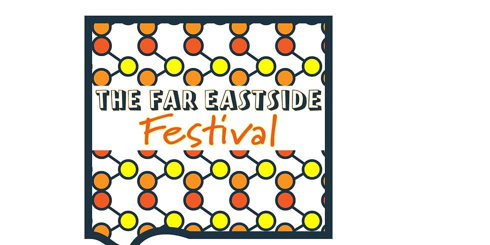 1st Annual Far Eastside Festival