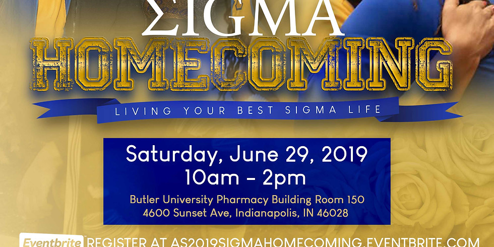 """Sigma Homecoming: """"Living Your Best Sigma Life"""""""