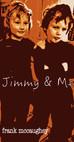 Jimmy & Me